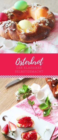 Das darf auf keinem Ostertisch fehlen: Osterbrot