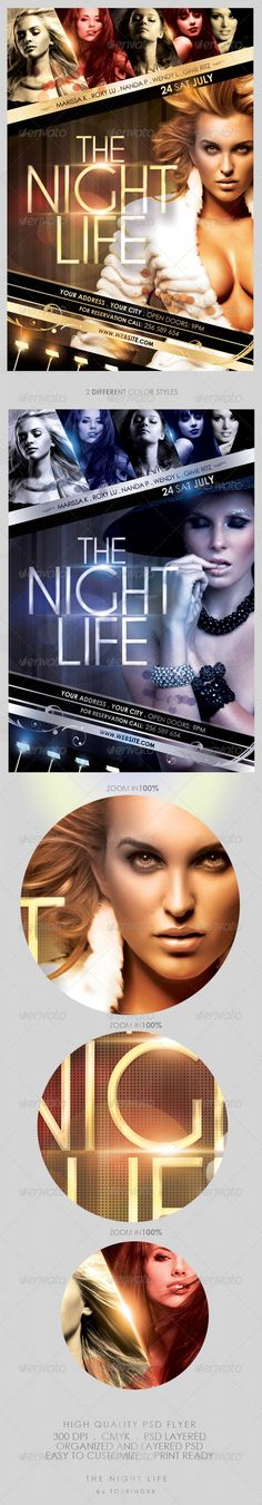 The Night Life Flyer Template #GraphicRiver The Night Life Flyer Template This flyer is perfect for the promotion of Club Parties, Fashion Events, Musicals, Festivals, Concerts or Whatever You Want!. Features: The PSD file is 1275px x 1875px (4.25×6.25 in with bleeds) 300 DPI , CMYK The file is well organized, separated in color groups and layers named appropriately 2 different color styles All easy to customize the title, text and colors Print ready - The girls photos are NOT included in…