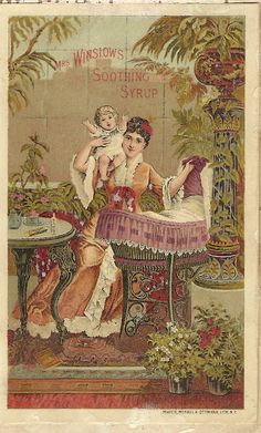 1800s ad: Mrs. Winslow's Soothing Syrup
