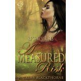 A Measured Risk (Regency Risks) (Kindle Edition)By Natasha Blackthorne