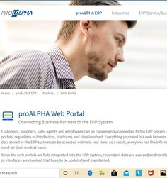 Web portals for customers, sales agents, and suppliers * Integrated into the ERP system * Seamless information flows between business partners Plastic Industry, Group Of Companies, Medical Technology, Case Study, Portal, Medicine