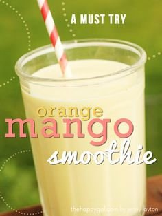 Orange mango smoothie plus 30 more great healthy snacks for the kids. Your going to love these snack ideas.
