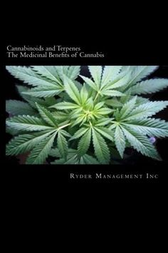 Cannabinoids and Terpenes The Medicinal Benefits of Cannabis provides fascinating information that is very much needed for anyone considering medical marijuana as a natural healer. This book not only...