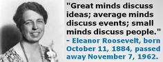 One of my favorite quotes from Eleanor Roosevelt, born October 11, 1884.  #EleanorRoosevelt #OctoberBirthdays #Quotes