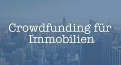 Crowdfunding für Immobilien – die Intelligenz des Schwarms bei Kapitalanlagen