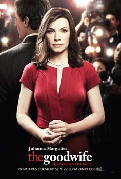 The Good Wife is one of the best dramas on TV right now. Julianna Margulies and the rest of the cast are amazing.