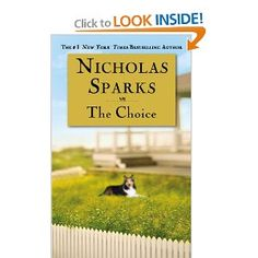 The Choice by Nicholas Sparks - This was around the time I started falling out of love with his books. It just started to feel like I was reading the exact same story over and over. Read 11/14/07. #Fiction #Romance