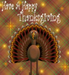 Hearts and Happiness, LLC: Happy Thanksgiving Happy Thanksgiving Images, Thanksgiving Blessings, Thanksgiving Wallpaper, Thanksgiving Greetings, Thanksgiving Quotes, Thanksgiving Crafts, Thanksgiving Decorations, Holiday Gif, Happy Turkey Day