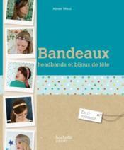 Bandeaux, headbands et bijoux de tête - Wood, Aimee