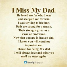 I miss my Daddy. Miss You Dad Quotes, Dad In Heaven Quotes, Missing You Quotes, Son Quotes, Girl Quotes, Quotes About Dads, Missing Dad In Heaven, Daddy In Heaven, Sister Quotes