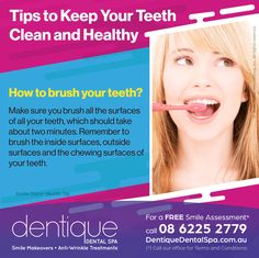 How to brush your teeth? Make sure you brush all the surfaces of all your teeth, which should take about two minutes. Remember to brush the inside surfaces, outside surfaces and the chewing surfaces of your teeth. / For a Free Smile Assessment*, please call 08 6225 2779 - www.Dentique.com.au / (*) Call our office for Terms & Conditions. / #SmileDocs #SmileDeals #drfurlan #dentiquedentalspa #australia #dentalpractice #confidence #cosmeticdentistry #dentaljob #tmj #dentistryservices…