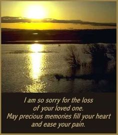 sorry+for+your+loss+quotes | I love you Tasha Young