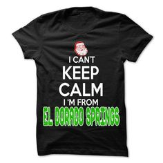 Keep Calm El Dorado Springs... Christmas Time - 99 Cool - #gifts for guys #gift for men. BUY-TODAY => https://www.sunfrog.com/LifeStyle/Keep-Calm-El-Dorado-Springs-Christmas-Time--99-Cool-City-Shirt-.html?68278