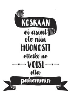 Vittu mitä paskaa - kauppa Motivational Quotes, Inspirational Quotes, Art Journal Pages, Sarcasm, Wise Words, Quotations, Poems, Wisdom, Lol