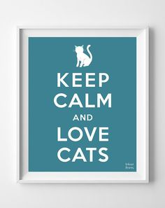 Keep Calm and Love Cats Poster animal lover by InkistPrints, $11.95