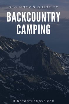 Your first time backcountry camping can be a bit scary so, with this post, I will provide a beginner's guide for your wilderness journey to help put your mind at ease. #backcountry #camping #backpacking #hiking #hikingtips #hikinggear #campingtips #campinggear #campingessentials #backpackingtips #neverstopexploring #getoutside #wildernessculture #wilderness
