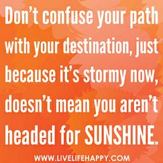 Don't Confuse Your Path by deeplifequotes, via Flickr