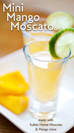 Mini Mango Moscato  Made with Sutter Home Moscato  -4 oz. Sutter Home Moscato  -2. oz. white rum  -2 oz. mango juice  -1 lime  Shake Moscato, rum & mango juice with ice until very well chilled. Pour into shot glasses. Add a squeeze of lime. Makes 5 drinks.  Fun Tip #1: Use frozen mango puree instead of juice for a refreshing twist on this sweet cocktail.