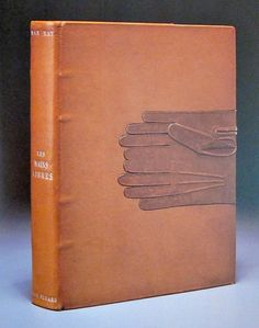 """The Free Hands,"" Drawings by Man Ray, poems by Paul Eluard.  Book cover by Mary Reynolds.  Goatskin and kid gloves  1937.  MONDOBLOGO"