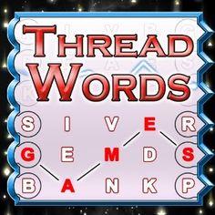 Thread Words --- http://www.amazon.com/Thread-Words/dp/B004Y51PW4/?tag=mydietpost-20