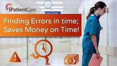 Finding Errors in time; Saves Money on Time!