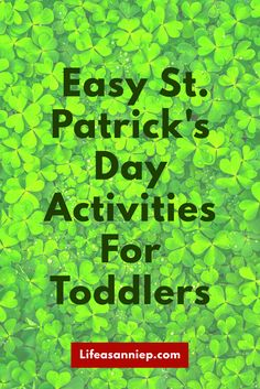 Easy St. Patrick's Day activities, crafts, and snacks for kids!