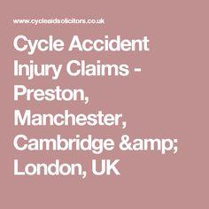 Cycle Accident Injury Claims - Preston, Manchester, Cambridge & London, UK