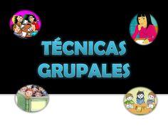 TÉCNICAS GRUPALES David, Group Dynamics