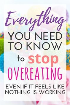 Everything You Need to Know to Stop Overeating Is it possible to live in a place where you are consistently overcoming overeating? This ultimate resource guide will help give you tips and ideas to stop overeating, binge eating, and emotional indulgence! Diet Plans To Lose Weight, Ways To Lose Weight, Weight Gain, Weight Loss, Losing Weight, Loose Weight, Reduce Weight, Binge Eating, Stop Eating