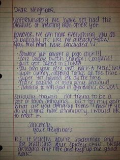 The funniest annoying neighbor notes you could think of. Kinda makes me want to have annoying neighbors. lol. See More:    http://wdb.es/?utm_campaign=wdb.es&utm_medium=pinterest&utm_source=pinterst-description&utm_content=&utm_term=