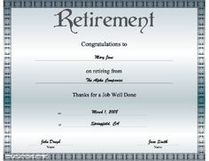 Free printable retirement certificate retirement party pinterest a classy blue grey certificate of retirement offering congratulations on a job well done yelopaper Choice Image