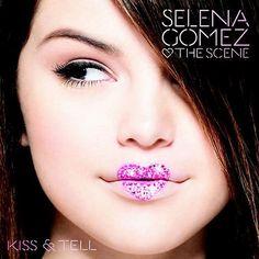 selena gomez kiss and tell album cover