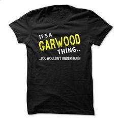 Its a GARWOOD thing - #camo hoodie #sweatshirt girl. I WANT THIS => https://www.sunfrog.com/Christmas/Its-a-GARWOOD-thing.html?68278