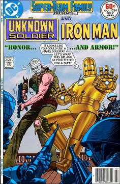 Super-Team Family: The Lost Issues!: The Unknown Soldier and Iron Man Iron Unknown Comic Book Characters, Comic Book Heroes, Comic Character, Comic Books Art, Dc Comics Art, Marvel Dc Comics, Crossover, Real Iron Man, Unknown Soldier