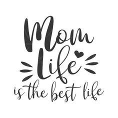 Mom life is the best life svg mom life svg mom svg png dxf Cutting files Cricut Cute svg designs print for t-shirt quote svg Grandma Quotes, Mom Quotes, Life Quotes, Cricut Explore Projects, Vinyl Projects, Quotes For Shirts, Quotes About Motherhood, Personalized T Shirts, Cricut Design