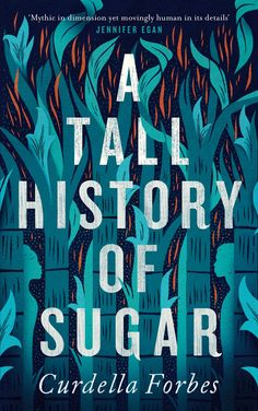 Buy A Tall History of Sugar by Curdella Forbes at Mighty Ape NZ. Discovered amidst a tangle of sea grape trees by the childless Rachel Fisher, baby Moshe's provenance is a thing of myth and mystery; his unusual appe. Non Fiction Genres, Literary Fiction, New Books, Good Books, Books To Read, Children's Books, History Of Sugar, Shel Silverstein Books, Grape Tree
