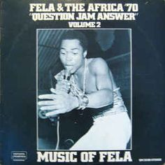 Fela* & The Africa '70* - Music Of Fela Volume 2: Question Jam Answer (Vinyl, LP) at Discogs