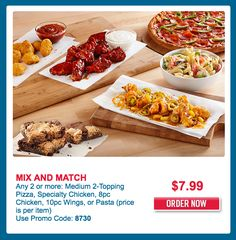 Dominos Pizza Canada Mix And Match Coupon Code Any 2 or more: Medium 2-Topping Pizza Specialty Chicken 8pc C... http://www.lavahotdeals.com/ca/cheap/dominos-pizza-canada-mix-match-coupon-code-2/136168