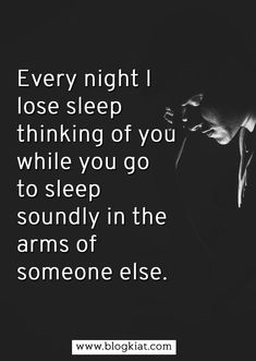 Every night I lose sleep thinking of you while you go to sleep soundly in the arms of someone else. #onesidelove #lovequotes #lovestatus #lovemessages #onesidedlovequotes #sadlovequotes #onesidedromanticquotes #relationship Onesided Love Quotes, Love Quotes With Images, Good Night Quotes, Well Said Quotes, Bae Quotes, Romantic Quotes, Love Qutoes, Heartache Quotes, One Sided Love