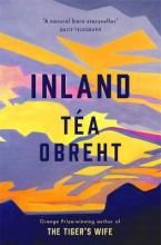 Buy Inland: The New York Times bestseller from the award-winning author of The Tiger's Wife by Tea Obreht and Read this Book on Kobo's Free Apps. Discover Kobo's Vast Collection of Ebooks and Audiobooks Today - Over 4 Million Titles! New York Times, Got Books, Books To Read, Unexpected Relationships, Summer Reading Lists, What To Read, Historical Fiction, Book Photography, Barack Obama