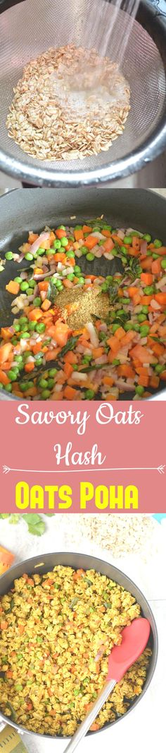 Oats poha or savory oats hash is a heart - healthy breakfast recipe quick and simple enough for a busy morning - hot breakfast ready in 15 minutes! Heart Healthy Breakfast, Healthy Breakfast Recipes, Vegetarian Recipes, Vegan Vegetarian, Vegetarian Platter, Eat Breakfast, Paleo, Poha Recipe, Indian Breakfast