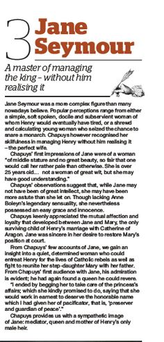 """Jane Seymour, a master of managing King Henry VIII, without him realizing it""- scan taken from a March 2014 issue of BBC History Magazine."