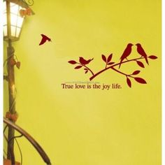 True Love Is The Joy Life Wall Decals