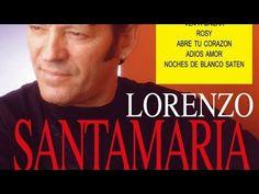 """Lorenzo Santamaría """"Si tu fueras mi mujer"""" (Balada romántica en español) - YouTube"""