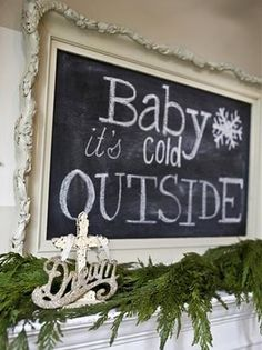 Cottage-Style #Christmas: Hand-painted chalkboard in a large, antique-inspired frame with fresh greenery and vintage accessories.