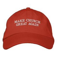 """MAKE CHURCH GREAT AGAIN"" EMBROIDERED BASEBALL HAT - accessories accessory gift idea stylish unique custom"