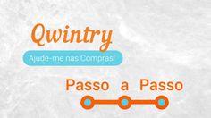 """Qwintry: serviço de compras assistidas """"Ajude-me nas compras!"""" (tutorial)"""