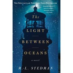 The Light Between Oceans - such a great book with a great cast of characters!