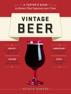 vintage-beer-discover-specialty-beers-that-improve-with-age-by-patrick-dawson http://www.bookscrolling.com/the-best-beer-brewing-books/