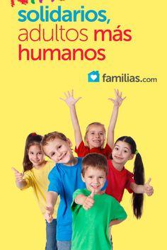Niños solidarios, adultos más humanos